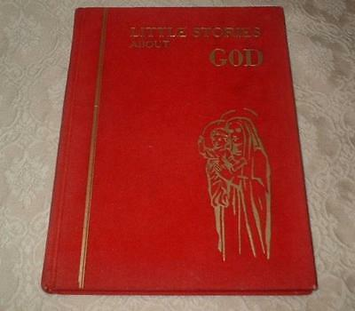 1964 CATHOLIC BOOK LITTLE STORIES ABOUT GOD DAUGHTERS of ST PAUL EDITIONS ILLUST