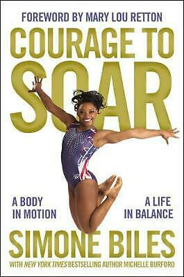 Courage to Soar by Simone Biles Hardcover Book