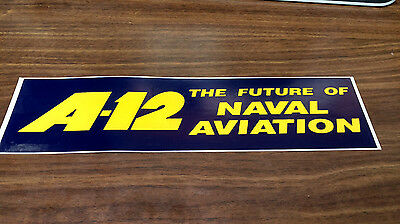 Rare A-12 The Future Of Naval Aviation Decal New 3 X 11-1/2