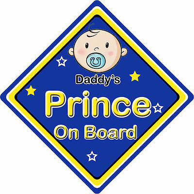 Non Personalised Child//Baby On Board Car Sign ~ Mummys Prince On Board ~ D.Blue