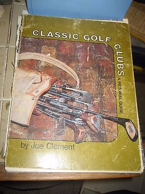Joe Clement Classic Golf Club Pictorial Reference Book/with 1983 Guide Flyer
