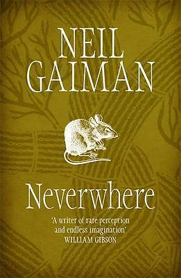 Neverwhere: The Author's Preferred Text, Neil Gaiman, New