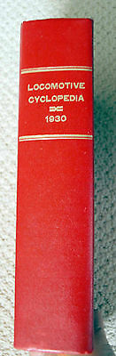 1930 Locomotive Cyclopedia - Newton Gregg '85 reprint