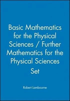 Basic Mathematics for the Physical Sciences by Robert Lambourne Paperback Book (