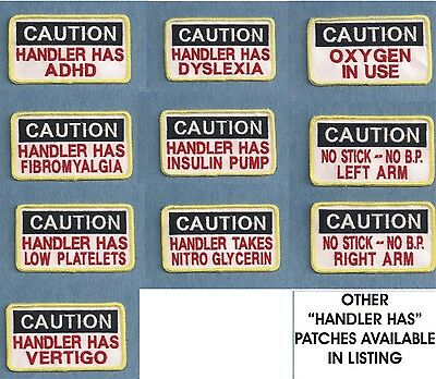 """CAUTION """"HANDLER HAS""""   ---- Therapy dog - Service dog vest patch"""
