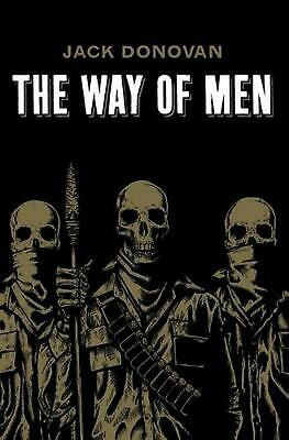 The Way of Men by Jack Donovan (English) Paperback Book Free Shipping!