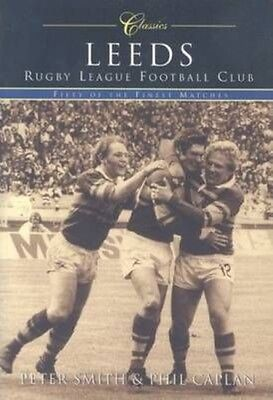 Reeds Rugby League Football Club: Fifty of the Finest Matches by Phil Caplan Pap