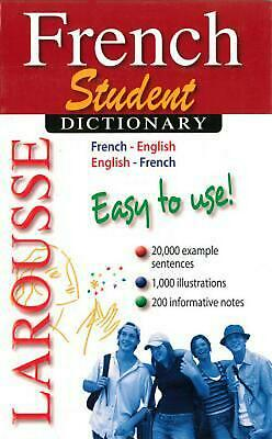 Larousse Student Dictionary French-English/English-French by Editors Of Larousse
