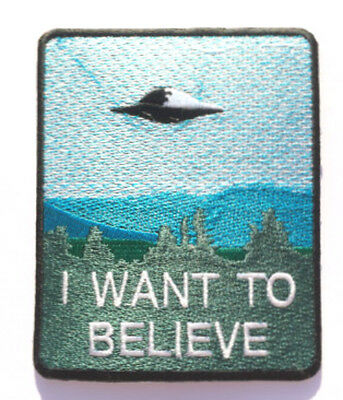 I Want To Believe Patch Embroidered Iron on Badge X-Files Poster Aliens Space