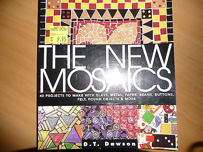 The New Mosaics by D.T Dawson