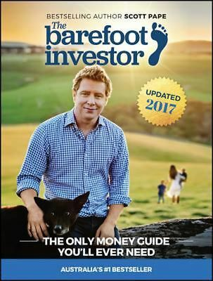 The Barefoot Investor by Scott Pape (Updated 2017)