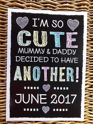 I'M SO CUTE - HAVE ANOTHER chalk style PREGNANCY ANNOUNCEMENT print photo prop