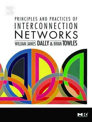 Principles and Practices of Interconnection Networks by William J. Dally (Englis