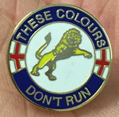 Millwall These Colours Dont Run Enamel Pin