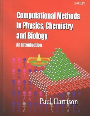 Computational Methods in Physics, Chemistry and Biology: An Introduction by Paul