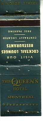 Matchbook Cover ! The Queen's Hotel, Montreal, Quebec !