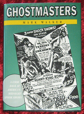 Ghostmasters–Mark Walker–Hardcover – Great Condition – Profusely Illustrated!