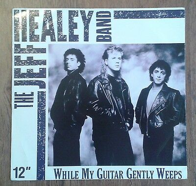 """While My Guitar Gently Weeps - The Jeff Healey Band (1990, 12"""" Vinyl Single)"""
