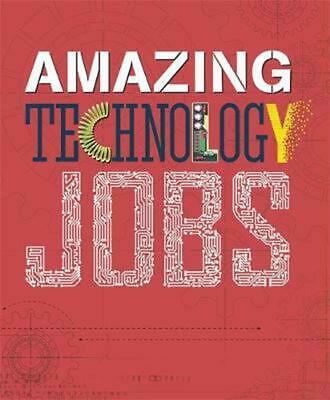 Amazing Jobs: Technology by Colin Hynson Hardcover Book Free Shipping!