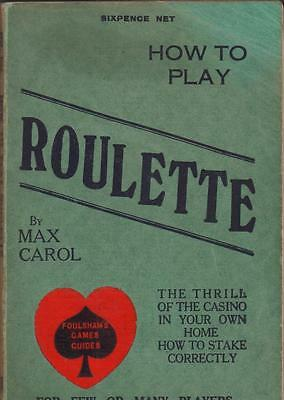 How to Play Roulette Max Carol 1928 Foulsham game guide book casino gambling