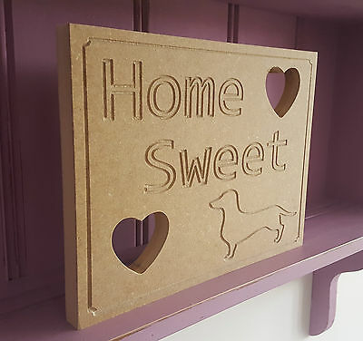 Dachshund Dog Home Freestanding Sign Wood MDF Paint It Yourself Shabby Chic