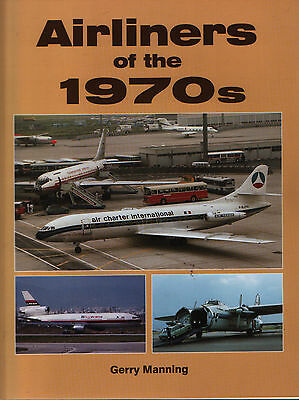 Airliners of the 1970s (Airlife Colour Series) - New Copy