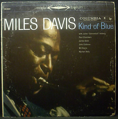 LP MILES DAVIS - kind of blue, US-Press CS 8163