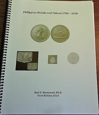 """""""Philippine Medals and Tokens 1780-2010"""" (2014) Honeycutt NEW!"""