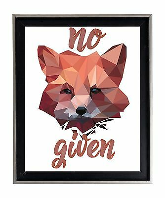 No fox Given Poly Funny humor puns cool awesome 17X22  max Poster Matte Print