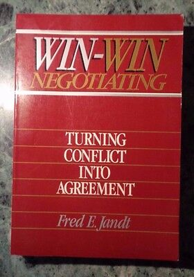 Win-Win Negotiating Turning Conflict Into Agreement Fred E.jandt John Wiley 1985