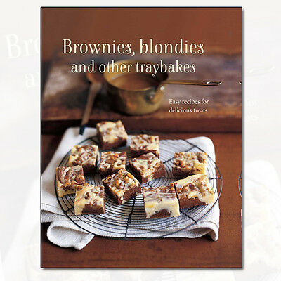 Brownies, Blondies and Other Traybakes Easy recipes for delicious treats NEW[PB]