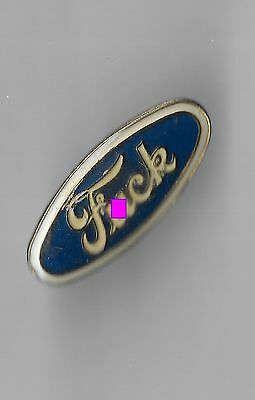 Vintage Ford (f#ck) Emblem Spoof old enamel pin