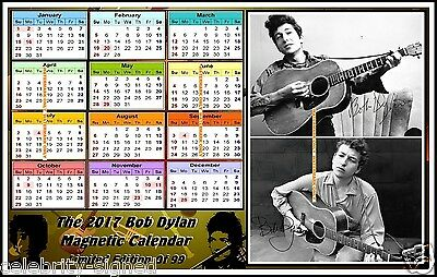 The 2017, Bob Dylan, Autographed, MAGNETIC CALENDAR. Limited Edition (BD-7)