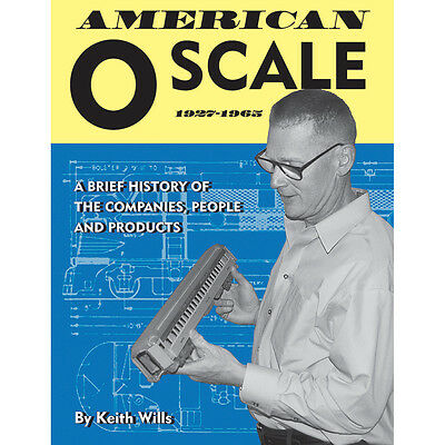 American O SCALE, 1927-1965 -- (JUST PUBLISHED NEW BOOK)