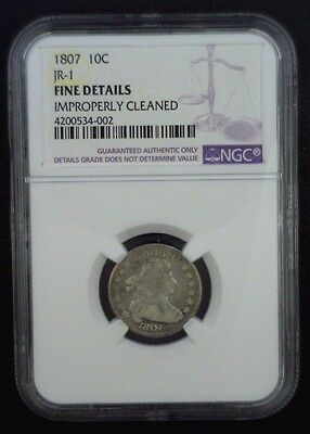 1807 JR-1 Draped Bust Dime NGC Fine Details Improperly Cleaned