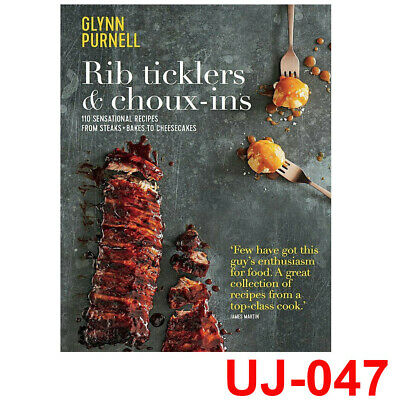 Glynn Purnell Rib Ticklers & Choux-Ins:110 sensational recipes Book NEW Hardback