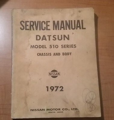 Datsun Model 510 Series Chassis and Body Service Manual 1972