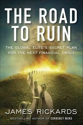 Road to Ruin by James Rickards Paperback Book