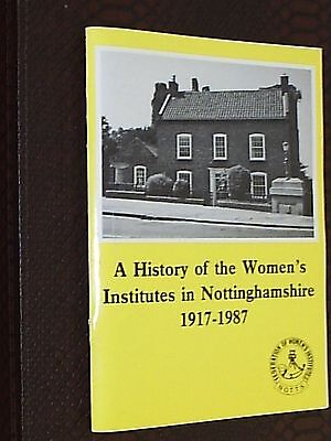 Book. A History Of The Women's Institutes In Nottinghamshire. 1917-1987