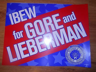 GORE and LIEBERMAN Election Poster 18 x 24  IBEW