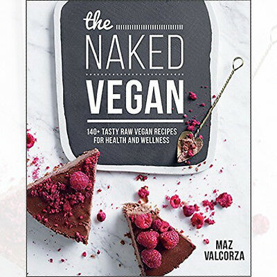 Naked Vegan By Maz Valcorza Paperback 9781743366417 NEW