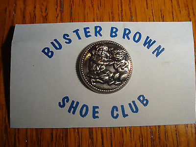 Vintage BUSTER BROWN SHOE CLUB MEMBER BUTTON on CARD - Pin Back