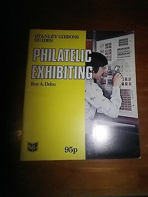 Stanley Gibbons Guides Philatelic Exhibitng - Roy A. Dehn.