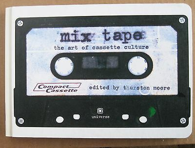 mix tape: the art of cassette culture: Thurston Moore, 2004