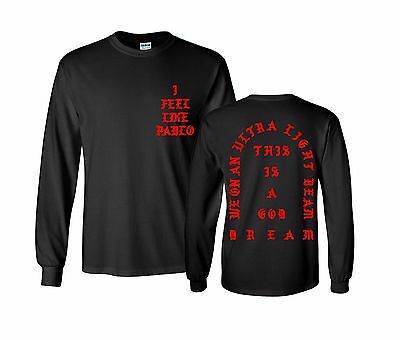 I Feel like Pablo The Real Life of Pablo White and Black T-Shirt and Long Sleeve