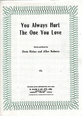 Sheet Musiic: YOU ALWAYS HURT THE ONE YOU LOVE (Clarence Frogman Henry) VGC
