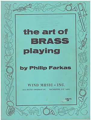 THE ART OF BRASS PLAYING Philip Farkas