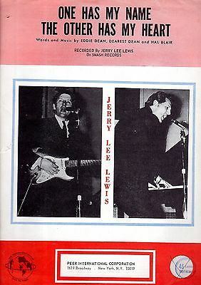 Sheet Musiic: ONE HAS MY NAME, The OTHER HAS MY HEART (Jerry Lee Lewis). Rare.