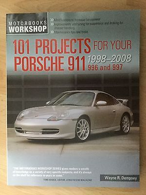 101 Projects for Your Porsche 911, 996 and 997 Manual 1998-2008