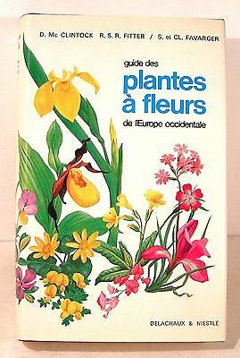 "guide "" plantes à fleurs de l'europe accidentale "" ed delachaux 1982-330 pages"